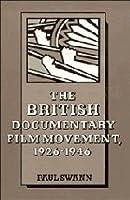 The British Documentary Film Movement, 1926–1946 (Cambridge Studies in Film)