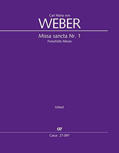 Missa sancta Nr. 1 Es-Dur (Klavierauszug): Freischütz-Messe WeV A.2