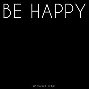 Be Happy (feat. Erin Dixie)
