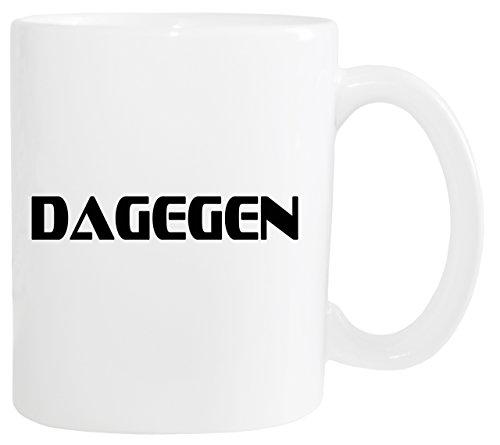 Mister Merchandise Kaffeetasse Dagegen Teetasse Becher, Farbe: Weiß