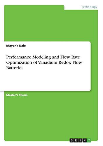 Performance Modeling and Flow Rate Optimization of Vanadium Redox Flow Batteries