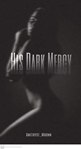 His Dark Mercy: Dark Love (The Mari…