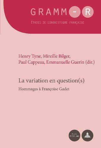 La variation en question(s): Hommages à Françoise Gadet