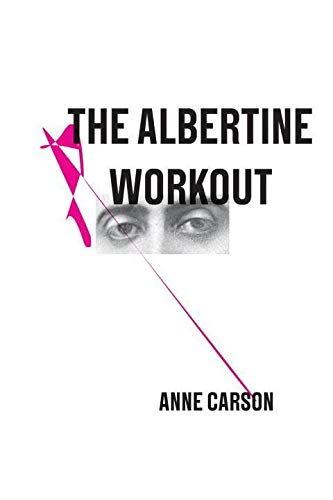 The Albertine Workout (New Directions Poetry Pamphlet)