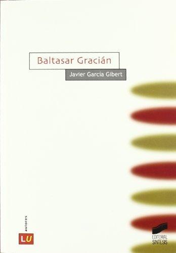 Baltasar Gracián (Literatura española. Autores) (Spanish Edition)