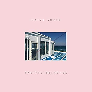 Pacific Sketches   Pacific Entrance (Instrumental)