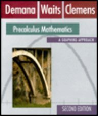 Precalculus Math High School Version with Graphing Calculator and Computer Graphing Laboratory Manual 0201568551 Book Cover