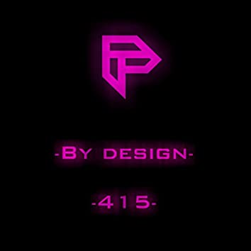 By Design / 415