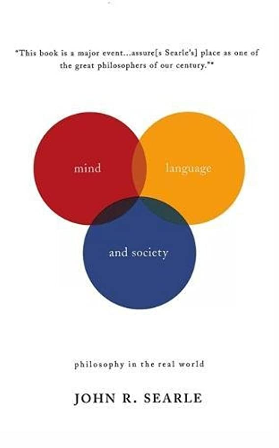 共和党損傷変数Mind, Language And Society: Philosophy In The Real World (Masterminds)