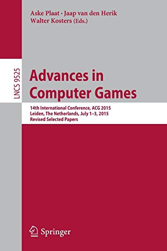 Advances in Computer Games: 14th International Conference, Acg 2015, Leiden, the Netherlands, July 1-3, 2015, Revised Selected Papers