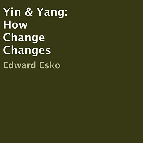 Yin & Yang: How Change Changes Titelbild