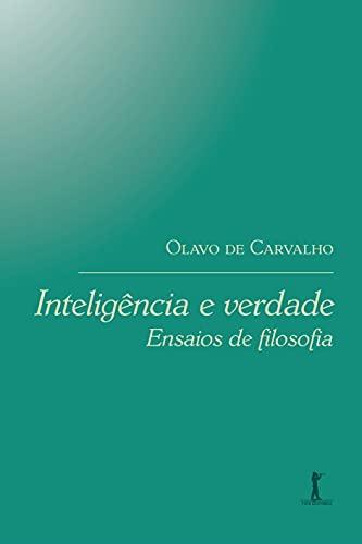 Inteligência e Verdade: Ensaios de Filosofia