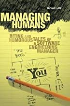 Managing Humans 1st (first) edition
