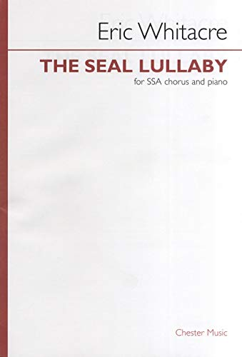 The Seal Lullaby - SSA - SSA, Piano Accompaniment - CHORAL SCORE