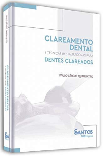 Clareamento Dental E Técnicas Restauradoras Para Dentes Clareados