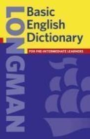 Longman Basic English Dictionary Paperback (Longman Dictonaries)の詳細を見る