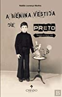 A Menina Vestida de Preto (Portuguese Edition)
