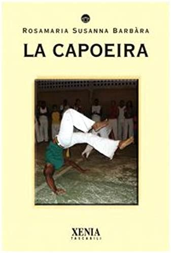 Books By Susanna R Barbara_la Capoeira_887273570x_it - Susanna R ...