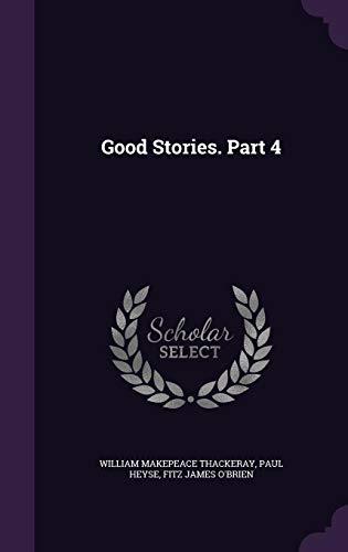 Good Stories. Part 4