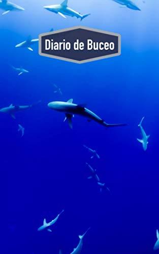 Diario de Buceo: Cuaderno para buceadores: espacio para 100 inmersiones (motivo: tiburón)