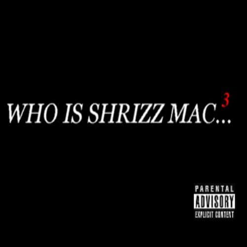 Shrizz Mac