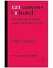 121 cançons i 1 hotel: Històries de la banda sonora de la nostra vida