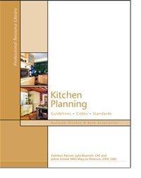 Kitchen Planning (Guidelines, Codes, Standards)
