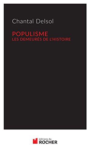 Populisme: Les demeurés de l'Histoire