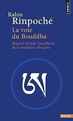 La Voie du Bouddha. Manuel d'étude bouddhiste de la tradition tibétaine