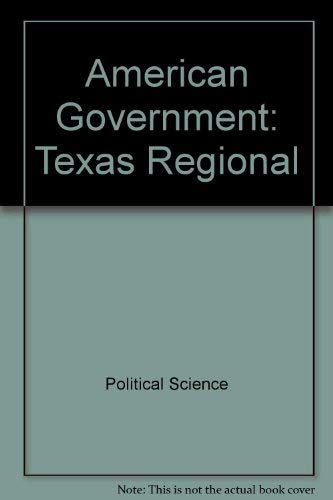 American Government: Texas Regional