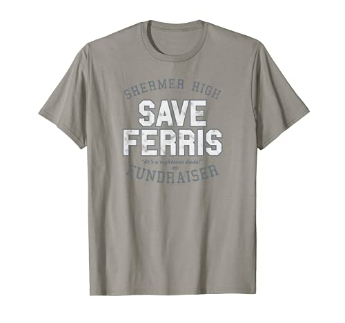 Shermer High Save Ferris T-Shirt, 10 Colors, Adult and Youth Sizes