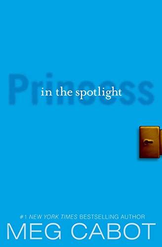 Princess in the Spotlight (The Princess Diaries, Book 2)