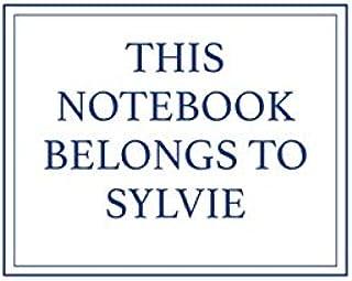 This Notebook Belongs to Sylvie