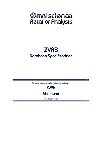 ZVAB  - Germany: Retailer Analysis Database Specifications (Omniscience Retailer Analysis - Germany Book 106593) (English Edition)