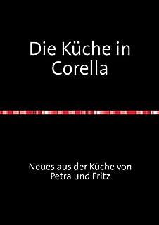 Die Küche in Corella (German Edition)