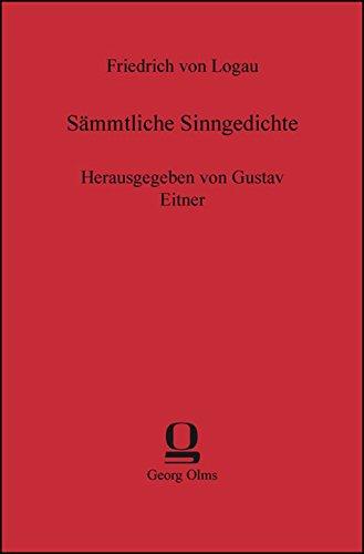 Sämmtliche Sinngedichte: Herausgegeben von Gustav Eitner
