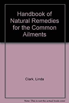 Paperback Linda Clark's Handbook of Natural Remedies for Common Ailments Book