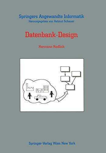 Datenbank-Design (Springers Angewandte Informatik)
