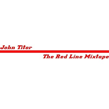 The Red Line Mixtape