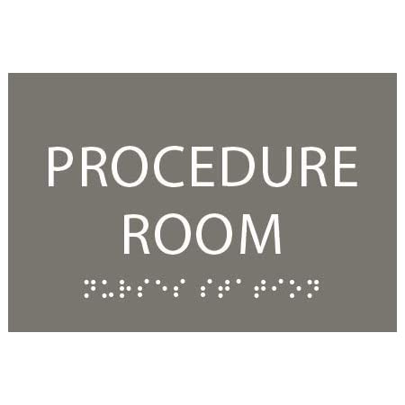 Clean Grey ADA Procedure Room Sign with Braille Made from Durable Acrylic and Ready to Mount