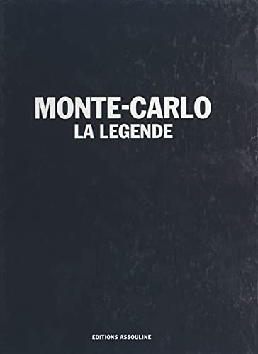 Monte-Carlo : La Légende (French Edition)