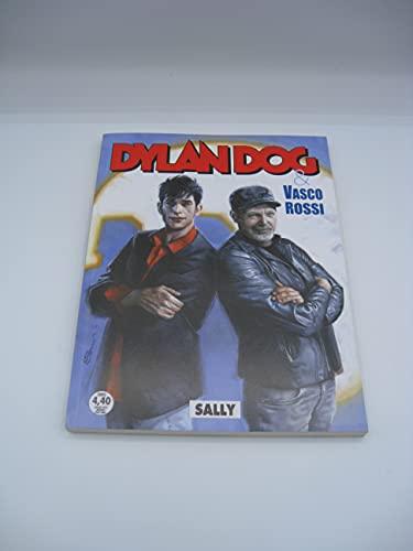 Bonelli Editore Dylan Dog & Vasco Rossi n°418 Sally