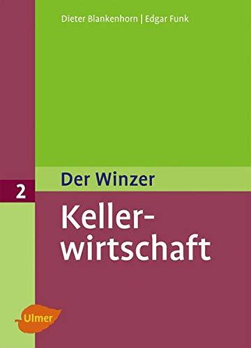 Der Winzer 2. Kellerwirtschaft