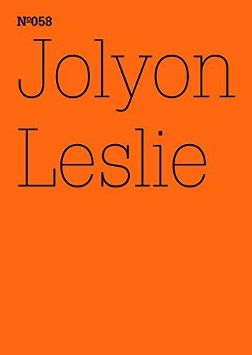 Jolyon Leslie: Der Garten des Exils(dOCUMENTA (13): 100 Notes - 100 Thoughts, 100 Notizen - 100 Gedanken # 058) (E-Books 1)