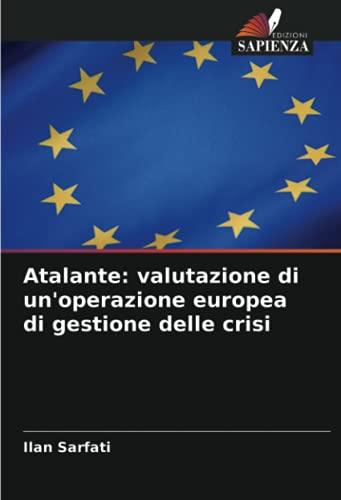 Atalante: valutazione di un'operazione europea di gestione delle crisi