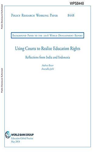 Using Courts to Realize Education Rights : Reflections from India and Indonesia (English Edition)