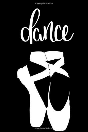 Dance: Tanzen & Ballett Notizbuch für alle Notizen, Termine, Skizzen, Zeichnungen oder Tagebuch | für tanzende Mädchen und Ballerinas [100 Seiten | gepunktetes Papier | A5 Format | Soft Cover]