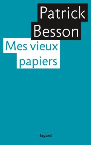 Mes vieux papiers (Littérature Française) (French Edition)