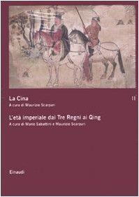 La Cina. L'età imperiale dai Tre Regni ai Qing (Vol. 2)