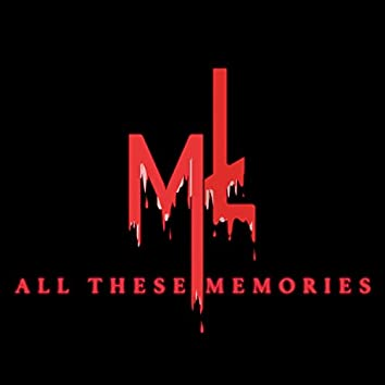 All These Memories